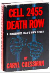 Cell 2455 Death Row by Caryl Chessman